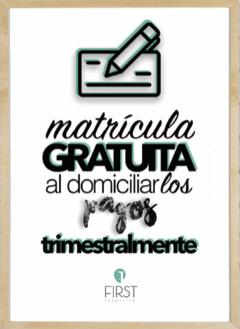 MATRICULA GRATIS POR DOMICILIACIÓN TRIMESTRAL