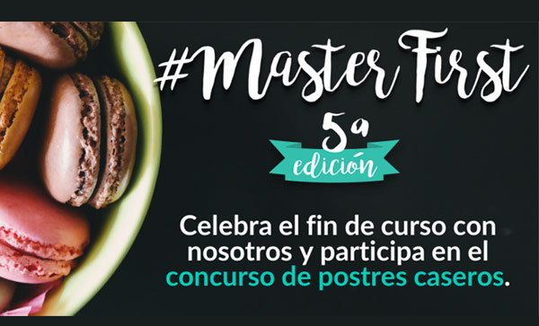 #MasterFirst5: el concurso de postres de First Formación